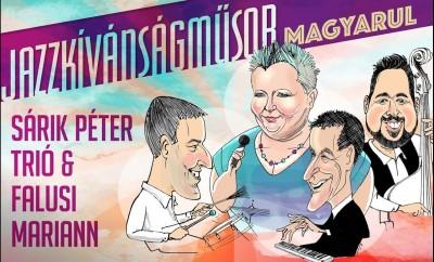 2020.február 07. Falusi Mariann & Sárik Péter Trió -Jazzkívánságműsor magyarul